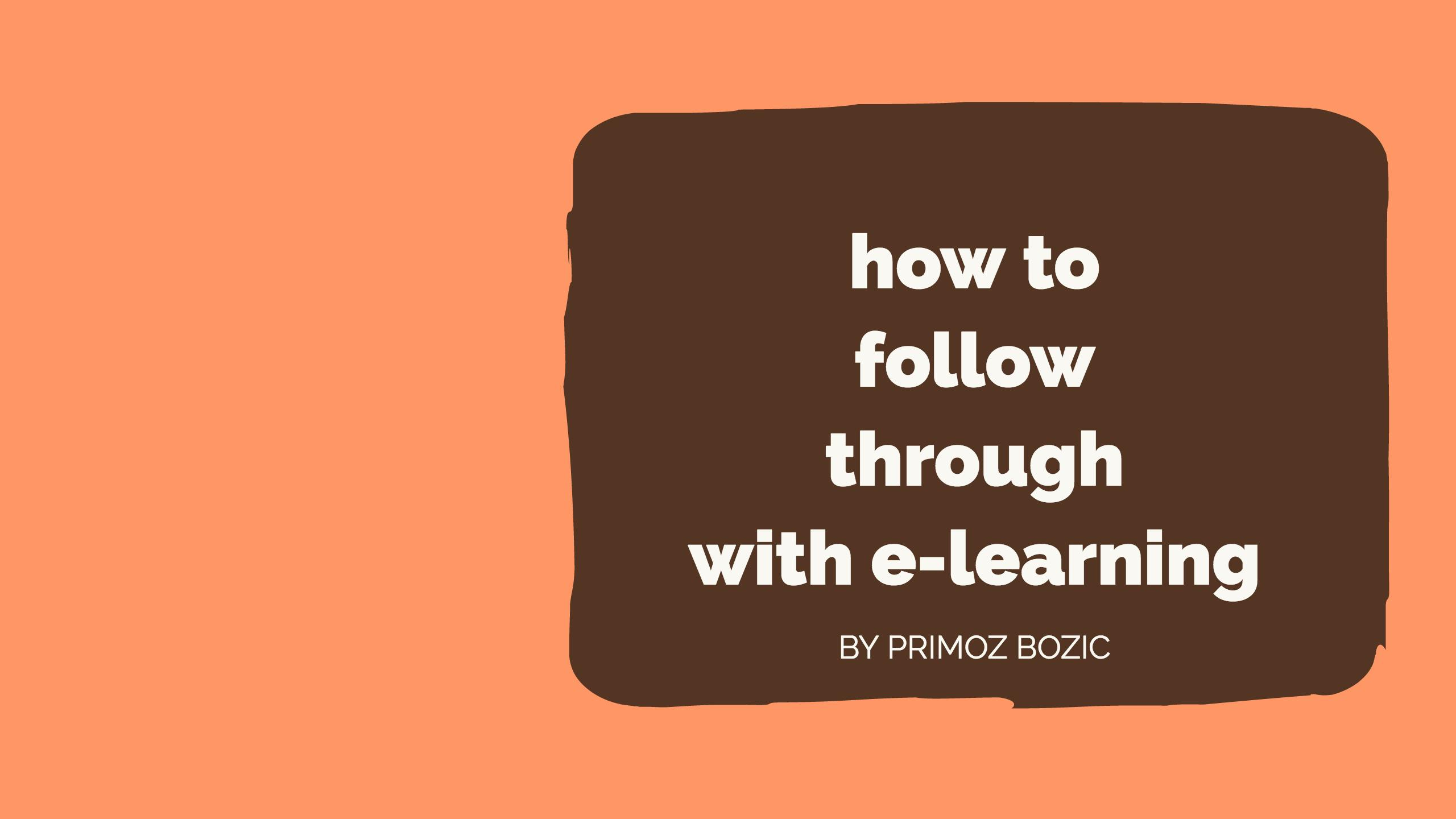 How to Follow Through With Online Courses When Life Gets in The Way