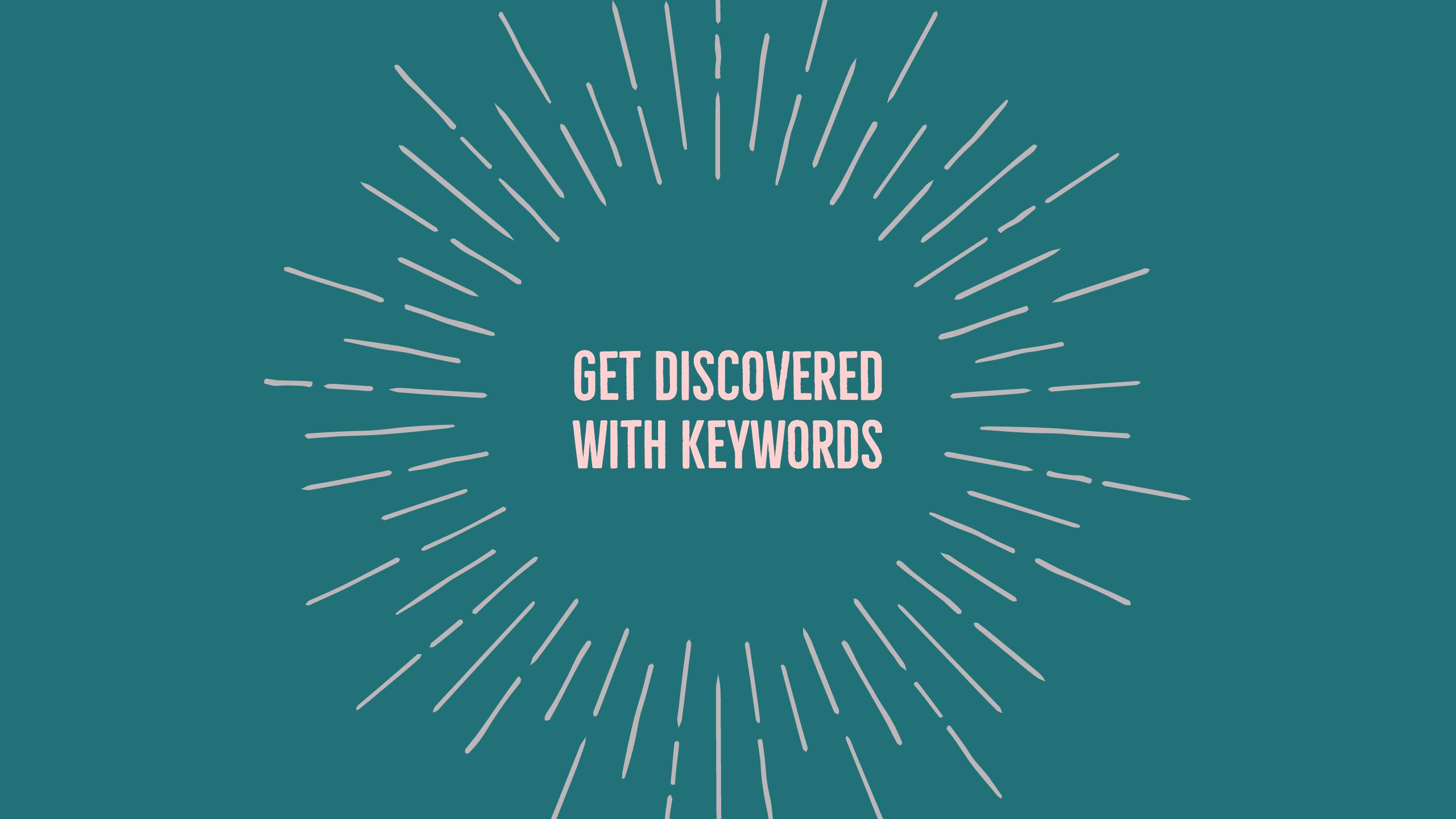 Get Your Videos Discovered with Keywords