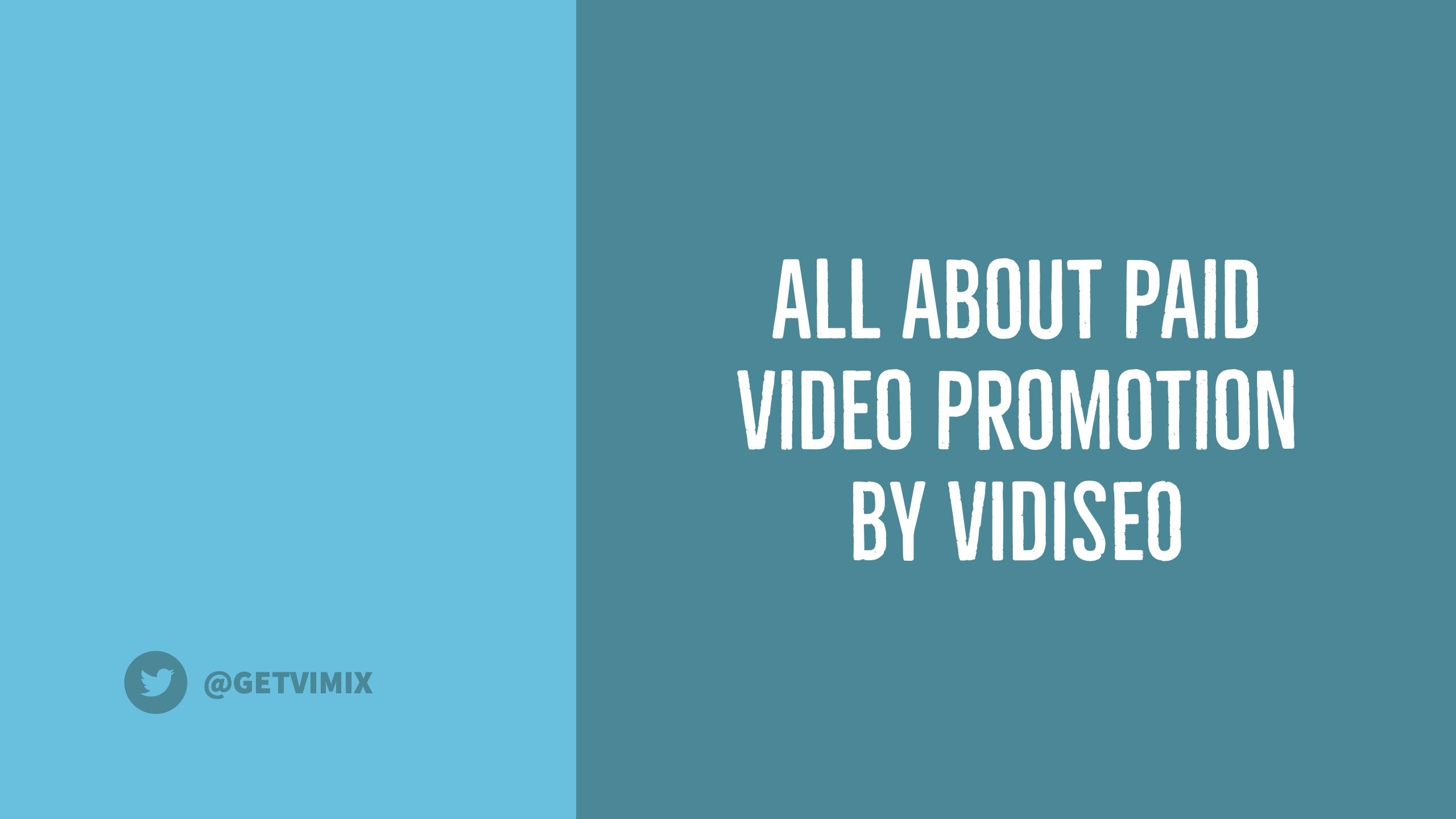 Paid Video Promotion by VIDISEO